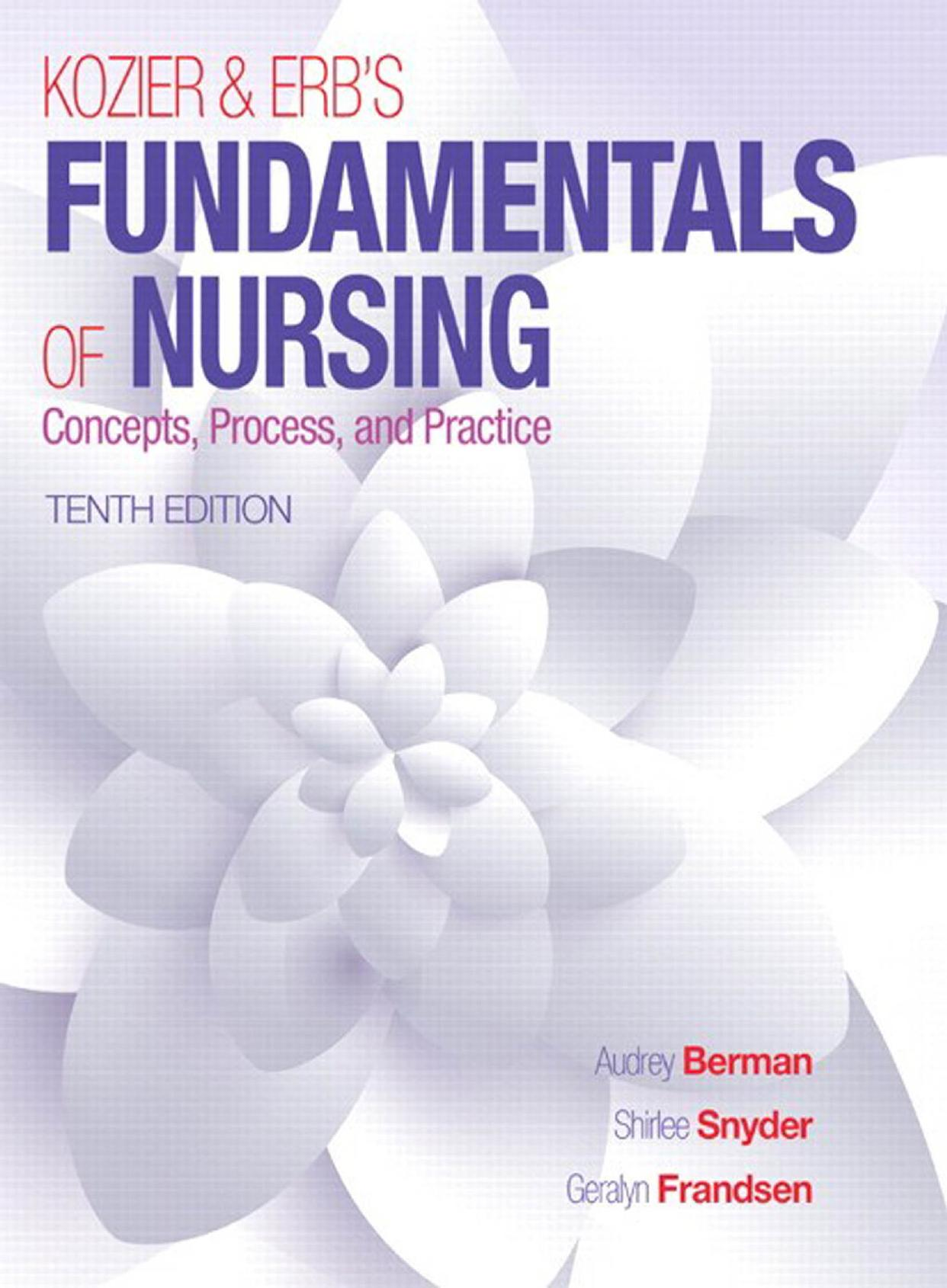 Kozier & Erb's Fundamentals of Nursing 10th Edition PDF