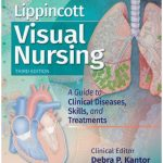 Lippincott's Visual Nursing: A Guide to Diseases, Skills, and Treatments PDF