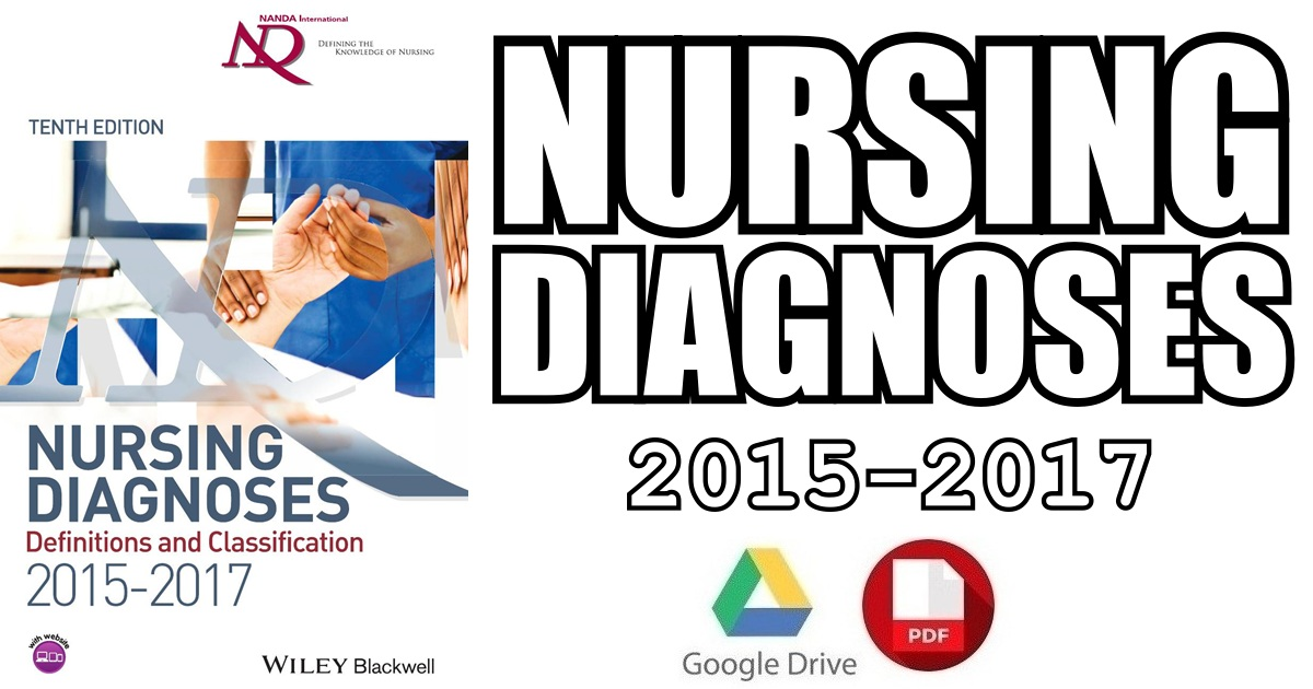 Nursing Diagnoses 2015-17 Definitions and Classification 10th Edition PDF