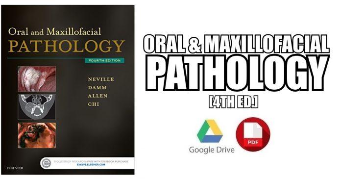 Oral and Maxillofacial Pathology 4th Edition PDF