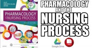 Pharmacology and the Nursing Process 8th Edition PDF