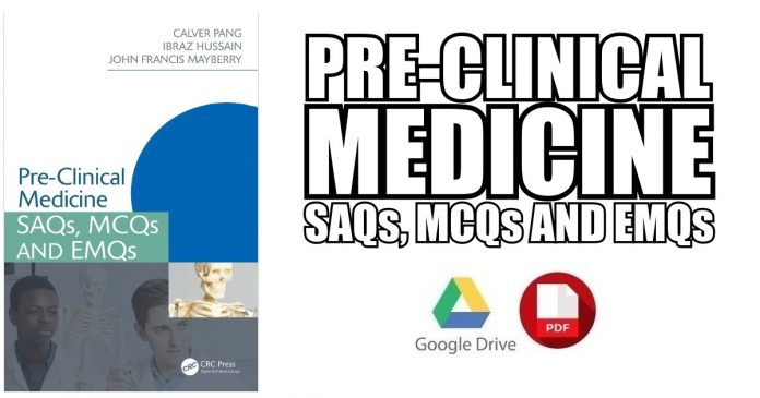 Pre-Clinical Medicine: SAQs, MCQs and EMQs PDF