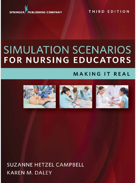 Simulation Scenarios for Nursing Educators 3rd Edition PDF