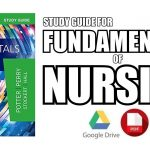 Study Guide for Fundamentals of Nursing 9th Edition PDF
