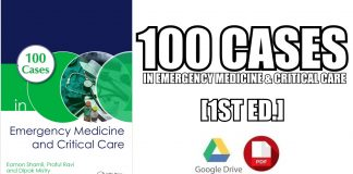 100 Cases in Emergency Medicine and Critical Care 1st Edition PDF