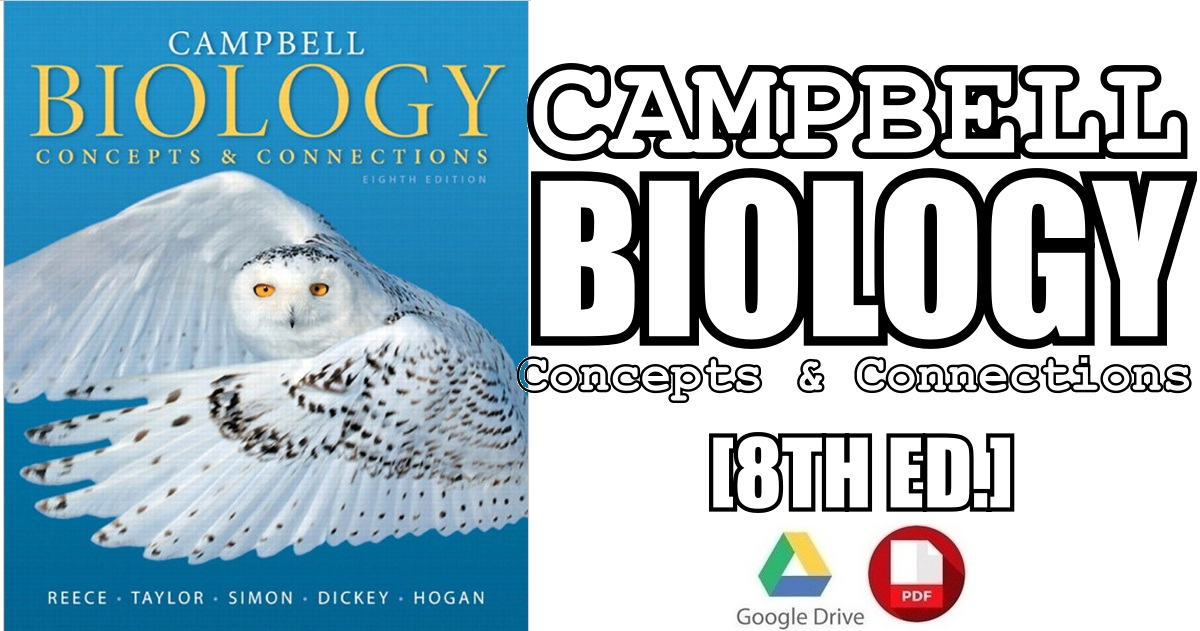 Campbell Biology: Concepts & Connections 8th Edition PDF