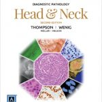 Diagnostic Pathology: Head and Neck 2nd Edition PDF