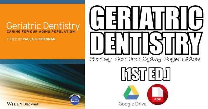 Geriatric Dentistry: Caring for Our Aging Population PDF