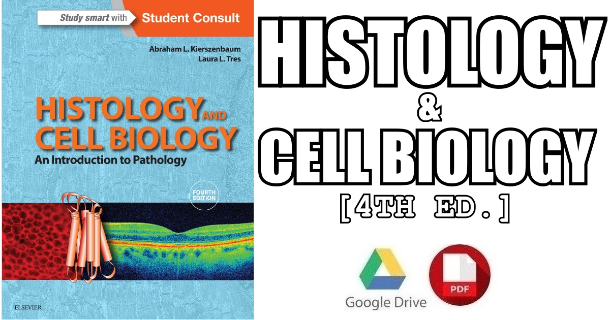 Histology and Cell Biology: An Introduction to Pathology 4th