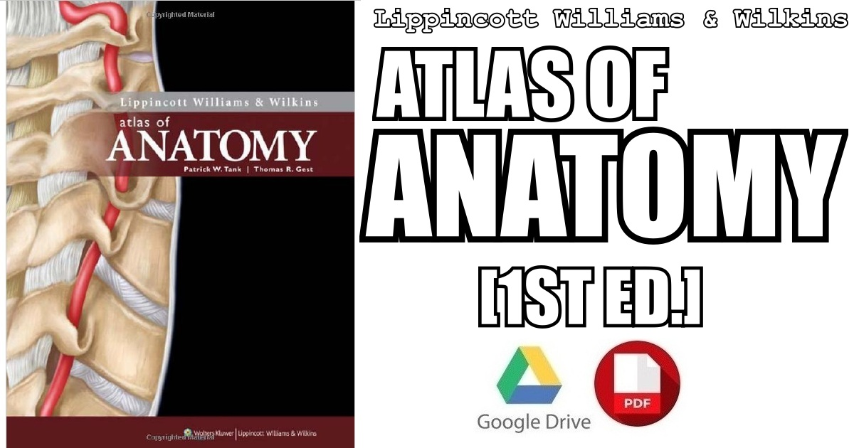 Lippincott Williams & Wilkins Atlas of Anatomy 1st Edition PDF