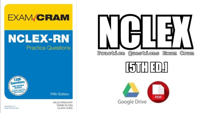 NCLEX-RN Practice Questions Exam Cram 5th Edition PDF