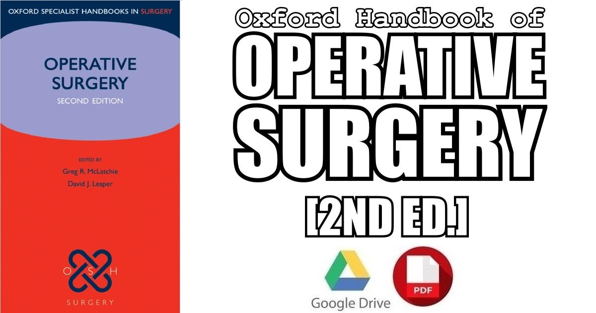 Operative Surgery (Oxford Specialist Handbooks in Surgery) 2nd Edition PDF