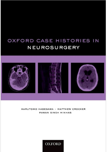 Oxford Case Histories in Neurosurgery 1st Edition PDF