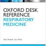 Oxford Desk Reference: Respiratory Medicine PDF