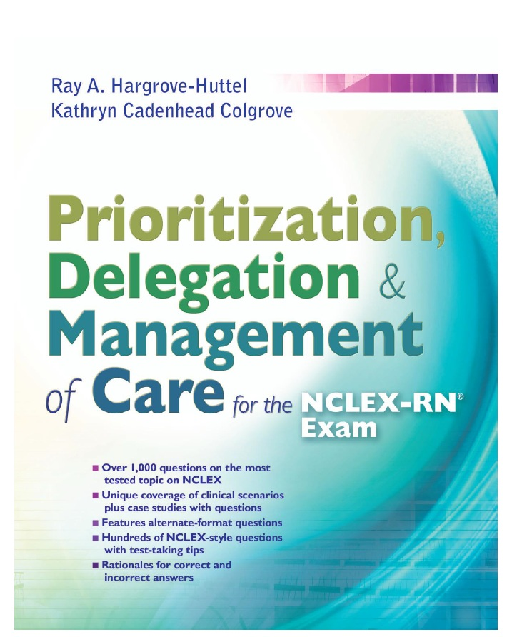Prioritization, Delegation, & Management of Care for the NCLEX-RN Exam PDF