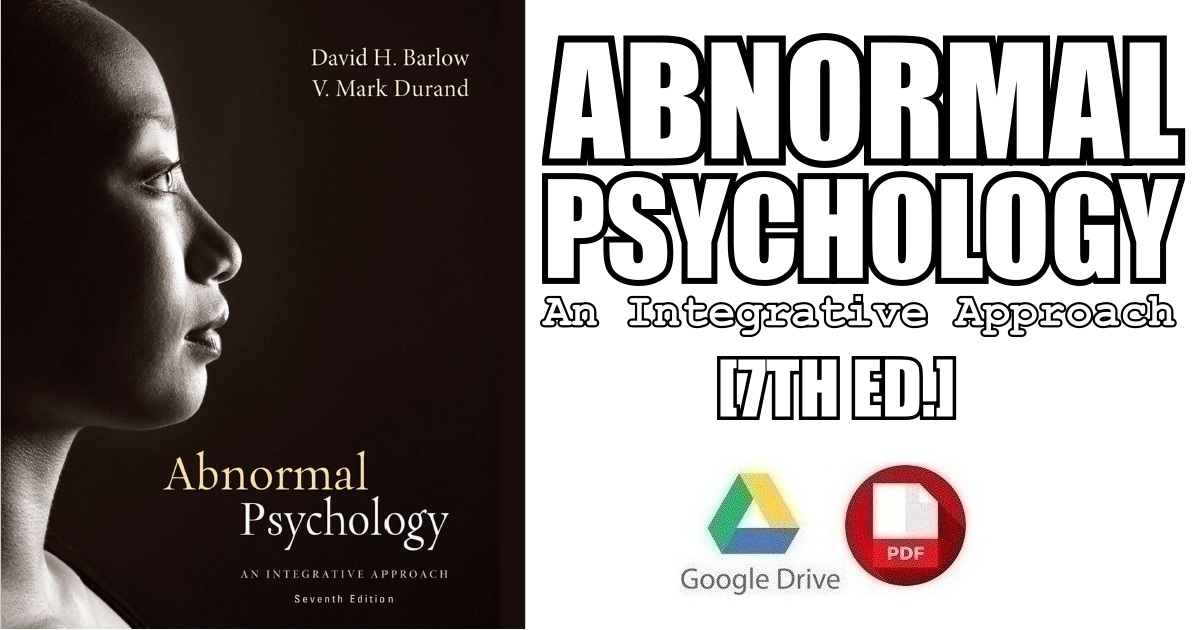 Abnormal Psychology: An Integrative Approach 7th Edition PDF