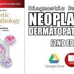 Diagnostic Pathology: Neoplastic Dermatopathology 2nd Edition PDF