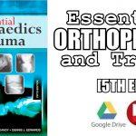 Essential Orthopaedics and Trauma 5th Edition PDF