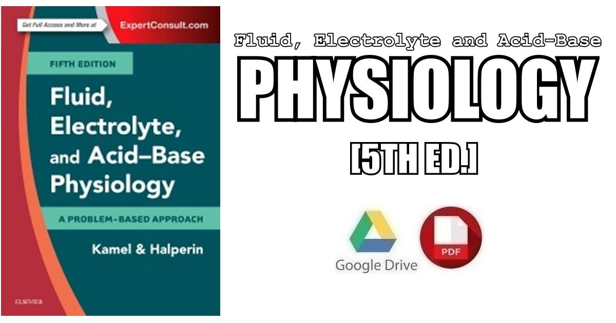 Fluid Electrolyte And Acid Base Physiology 5th Edition Pdf Free