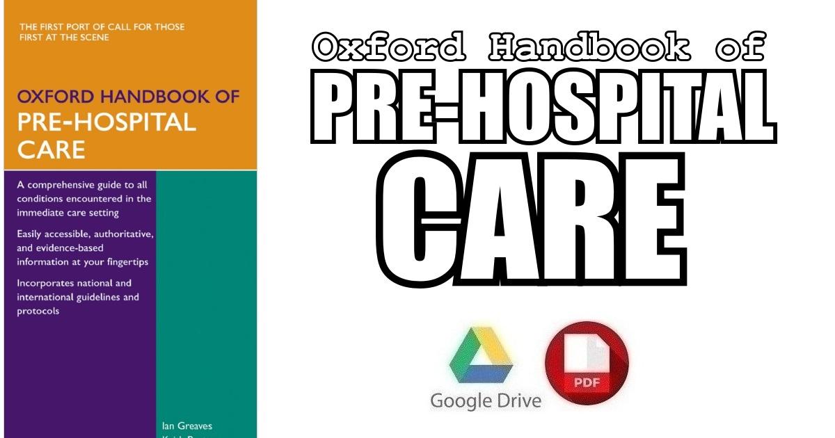 Oxford Handbook of Pre-Hospital Care PDF