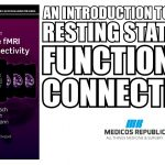 An Introduction to Resting State fMRI Functional Connectivity PDF