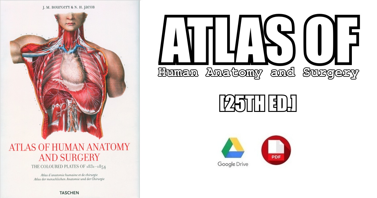Atlas of Human Anatomy and Surgery 25th Edition PDF