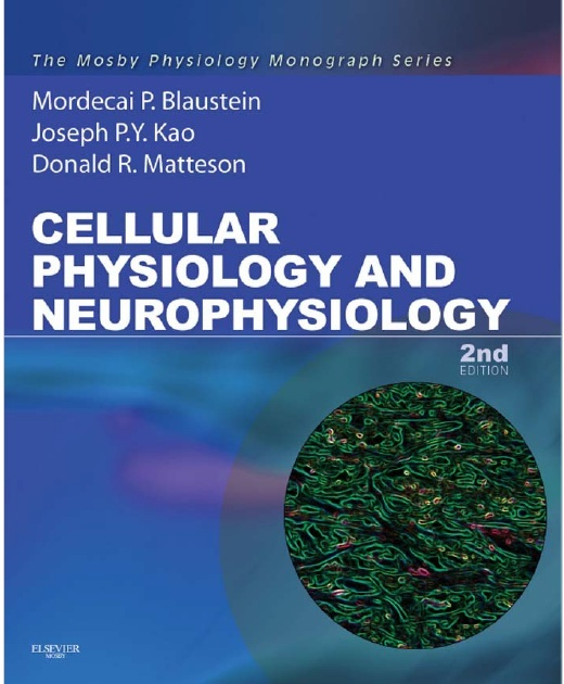 Cellular Physiology and Neurophysiology 2nd Edition PDF