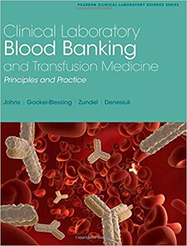 Clinical Laboratory Blood Banking and Transfusion Medicine Practices PDF