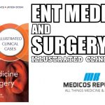 ENT Medicine and Surgery: Illustrated Clinical Cases PDF