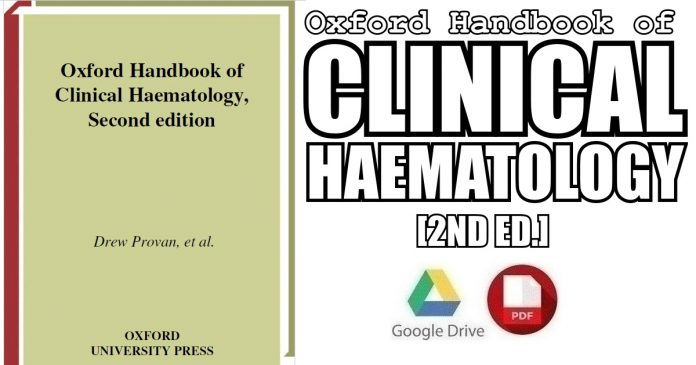 Oxford Handbook of Clinical Haematology 2nd Edition PDF