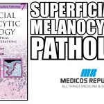 Superficial Melanocytic Pathology PDF