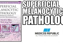 Superficial Melanocytic Pathology PDF