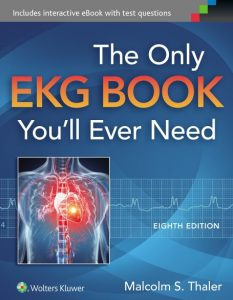 The Only EKG Book You'll Ever Need 8th Edition PDF