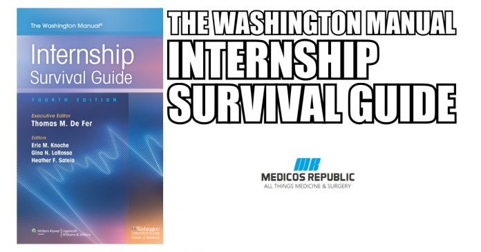 The Washington Manual Internship Survival Guide 4th Edition PDF