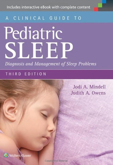 A Clinical Guide to Pediatric Sleep: Diagnosis and Management of Sleep Problems PDF