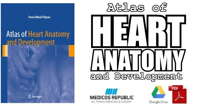 Atlas of Heart Anatomy and Development 1st Edition PDF