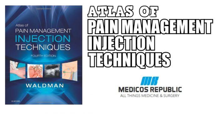 Atlas of Pain Management Injection Techniques PDF