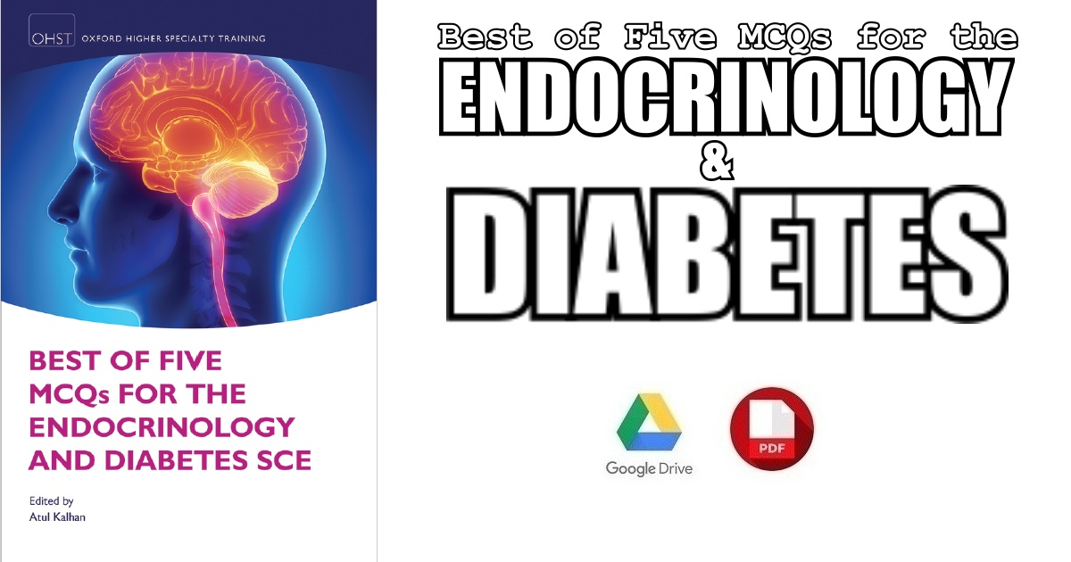 Best of Five MCQs for the Endocrinology and Diabetes SCE 1st
