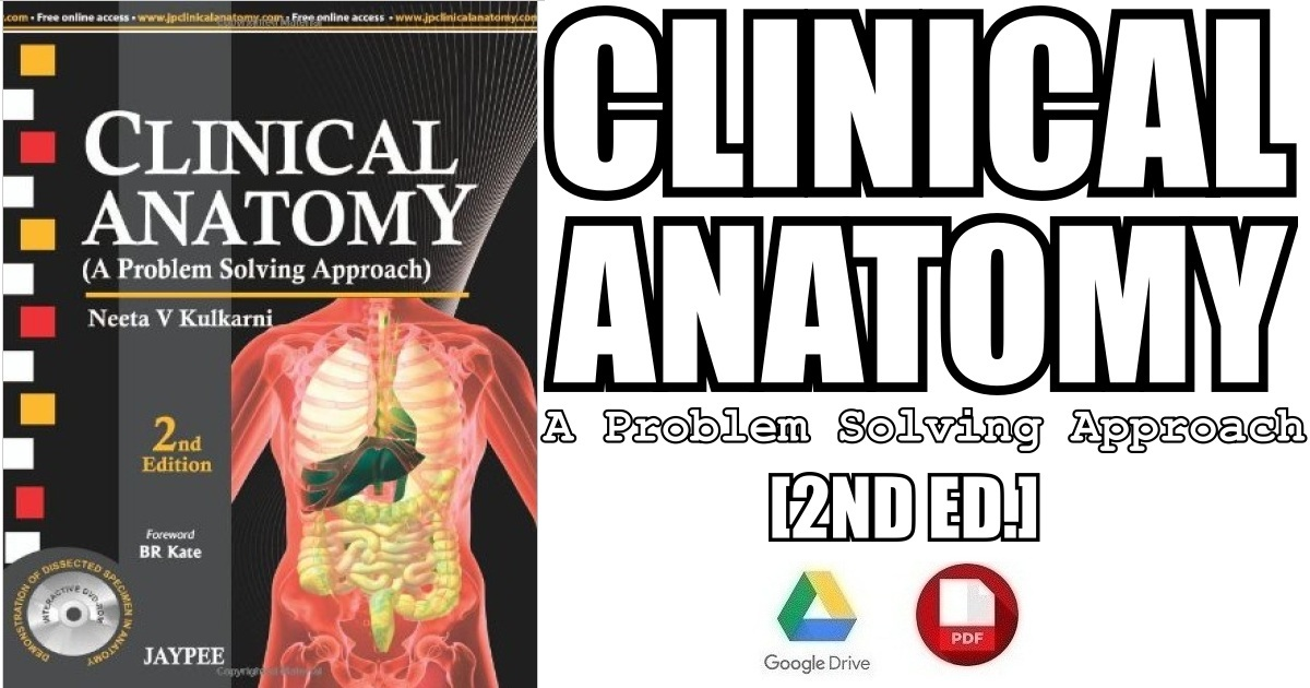 Clinical Anatomy: (A Problem Solving Approach) 2nd Edition PDF