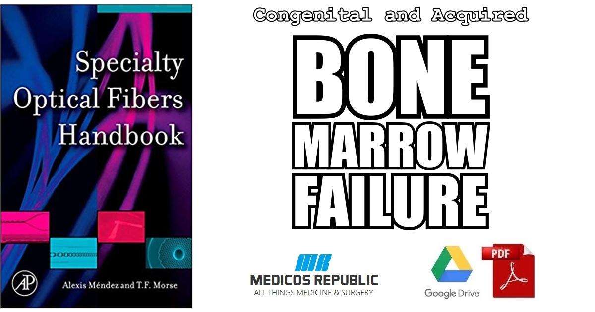 Congenital and Acquired Bone Marrow Failure 1st Edition PDF