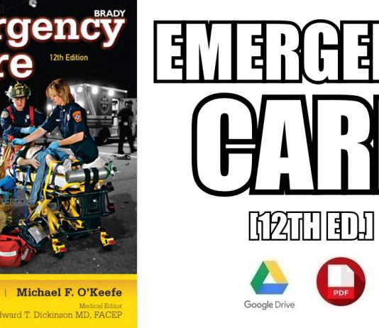 Emergency Care 12th Edition PDF