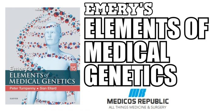 Emery's Elements of Medical Genetics 15th Edition PDF