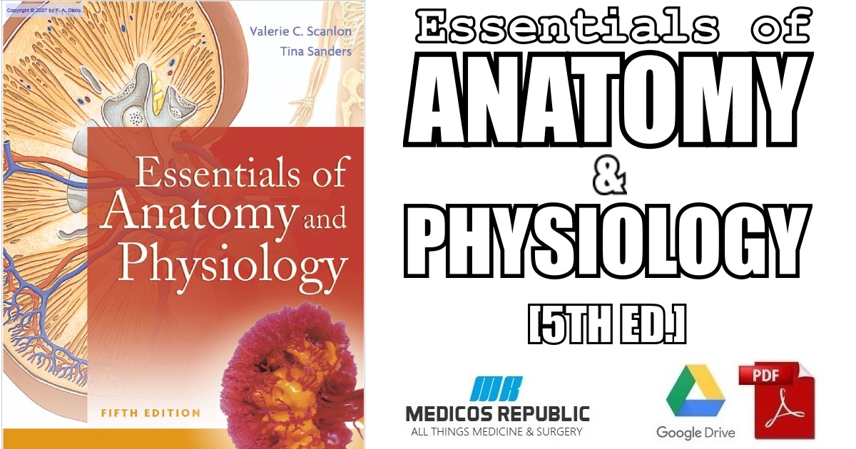 Essentials of Anatomy and Physiology 5th Edition PDF Free