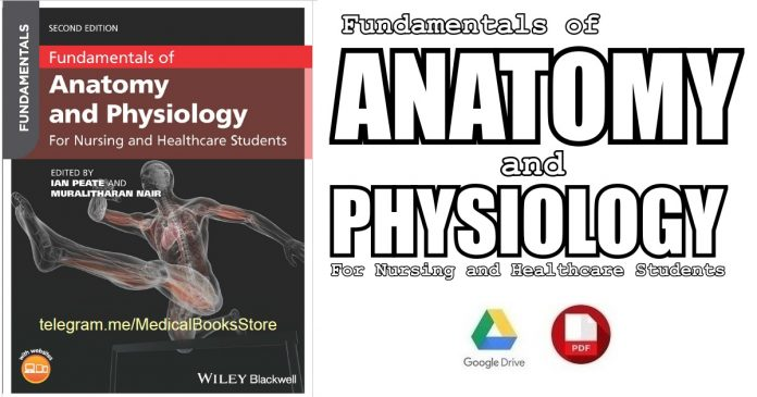 Fundamentals of Anatomy and Physiology: For Nursing and Healthcare Students 2nd Edition PDF