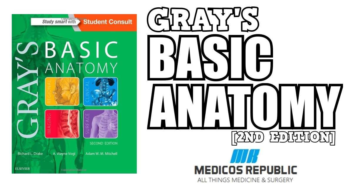 Gray's Basic Anatomy 2nd Edition PDF