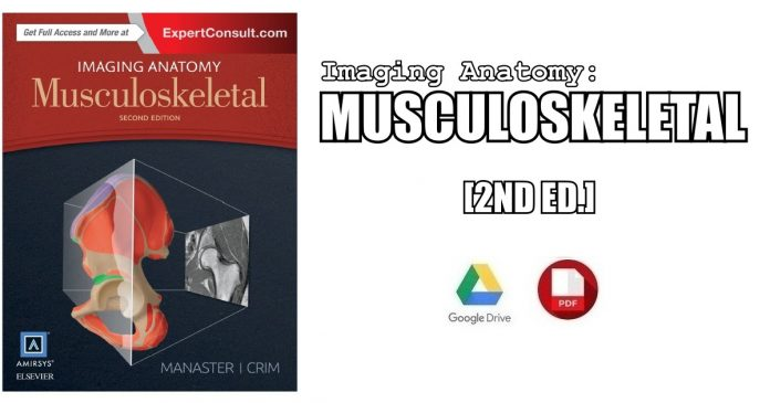 Imaging Anatomy: Musculoskeletal 2nd Edition PDF
