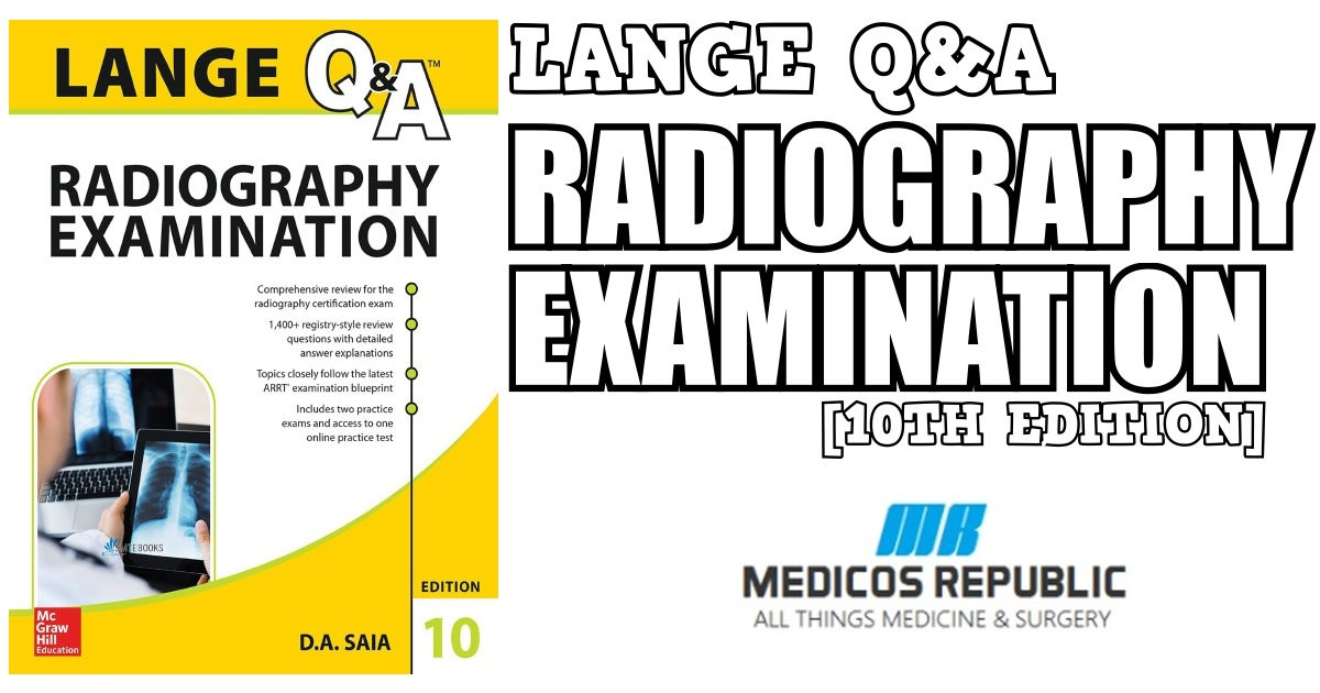 LANGE Q A Radiography Examination 10th Edition PDF Free Download