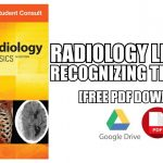 Learning Radiology Recognizing the Basics PDF Free Download