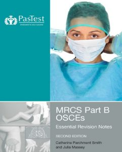MRCS Part B OSCEs: Essential Revision Notes PDF