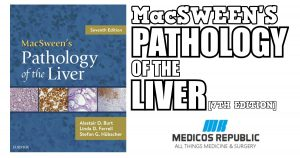 MacSween's Pathology of the Liver 7th Edition PDF